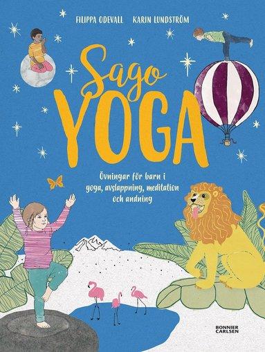 bokomslag Sagoyoga : övningar för barn i yoga, andning, avslappning och meditation