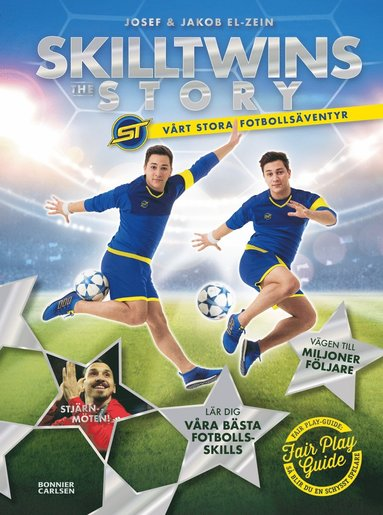 bokomslag SkillTwins : the story - vårt stora fotbollsäventyr