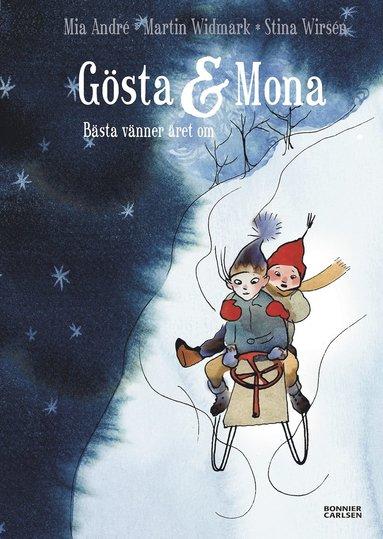 bokomslag Gösta och Mona : bästa vänner året om