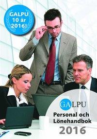 bokomslag GALPU Personal och lönehandbok 2016
