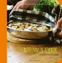 bokomslag Autoimmun kokbok: läkande paleokost