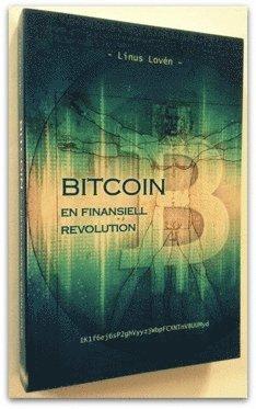 bokomslag Bitcoin - en finansiell revolution