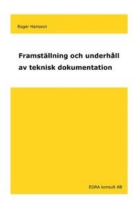 bokomslag Framställning och underhåll av teknisk dokumentation