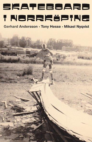 bokomslag Skateboard i Norrköping