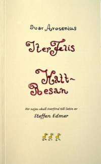 bokomslag Iter Felis. Ivar Arosenius 'Kattresan' för nöjes skull överförd till latinI