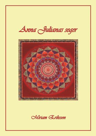 bokomslag Anna Julianas seger