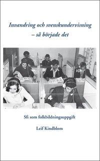 bokomslag Invandring och svenskundervisning - så började det
