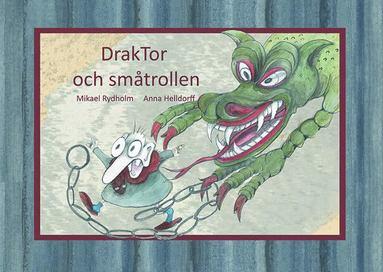 bokomslag DrakTor och småtrollen