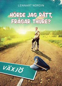bokomslag Hörde jag rätt, frågar Thure?