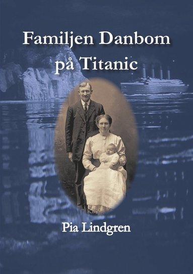 bokomslag Familjen Danbom på Titanic