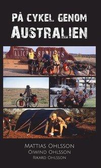 bokomslag På cykel genom Australien