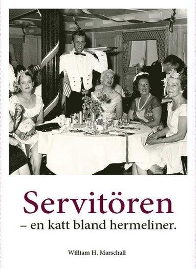 bokomslag Servitören : en katt bland hermeliner
