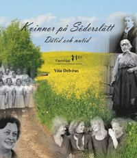 bokomslag Kvinnor på Söderslätt : dåtid och nutid