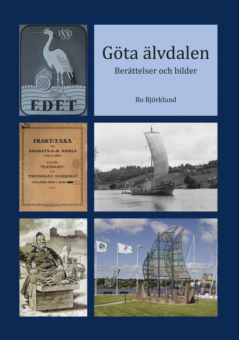 Göta älvdalen : berättelser och bilder 1