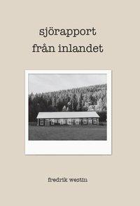 bokomslag Sjörapport från inlandet