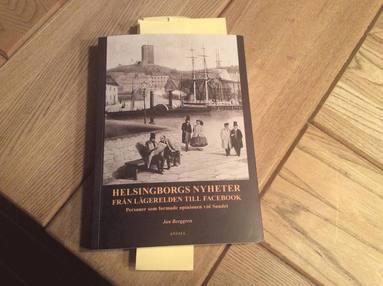 bokomslag Helsingborgs nyheter från lägerelden till facebook