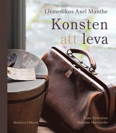bokomslag Livmedikus Axel Munthe : konsten att leva