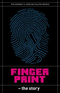 bokomslag Fingerprint : the story