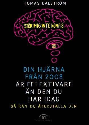 bokomslag Din hjärna från 2008 är effektivare än den du har idag. Så kan du återställa den