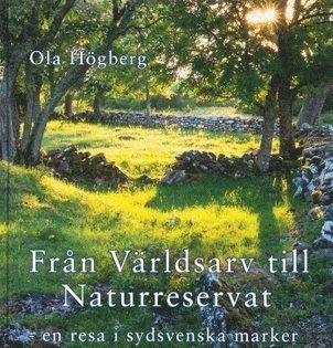 bokomslag Från världsarv till naturreservat : en resa i sydsvenska marker