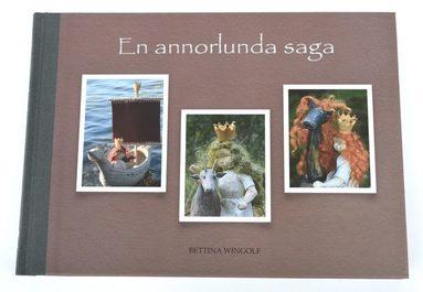 bokomslag En annorlunda saga