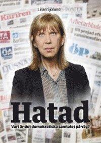 bokomslag Hatad Vart är det demokratiska samtalet på väg