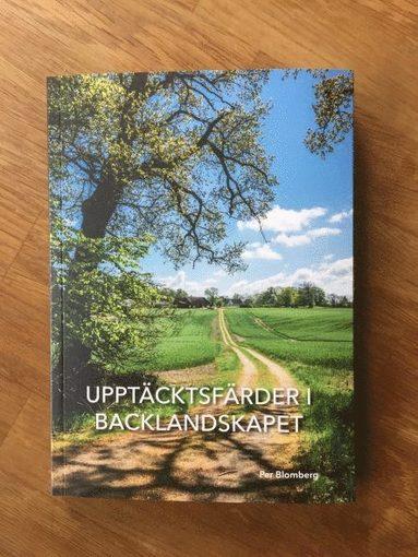 bokomslag Upptäcktsfärder i backlandskapet