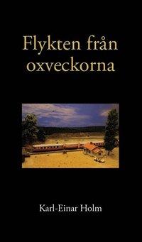 bokomslag Flykten från oxveckorna