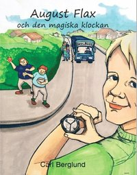 bokomslag August Flax och den magiska klockan