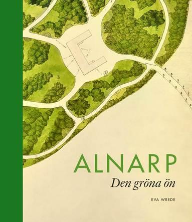 bokomslag Alnarp Den gröna ön