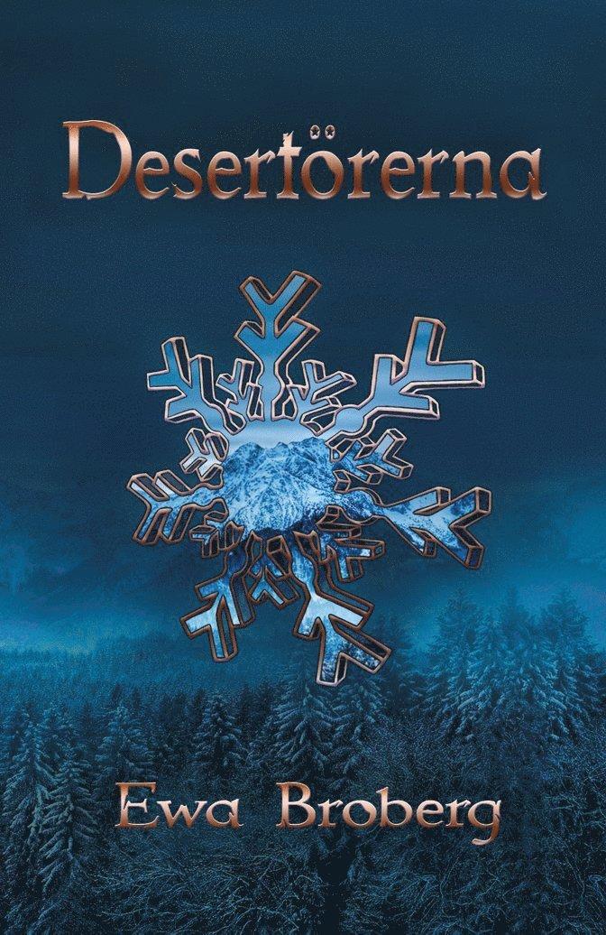 Desertörerna 1