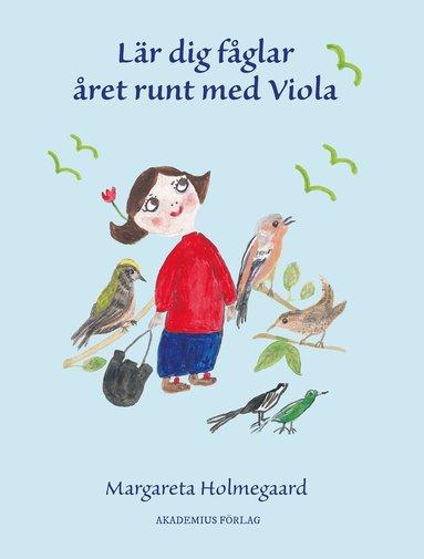 bokomslag Lär dig fåglar året runt med Viola