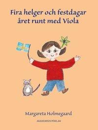 bokomslag Fira fester och helgdagar året runt med Viola