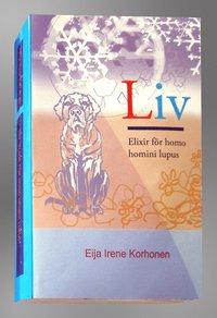 bokomslag Liv (Elixir för homo homini lupus)