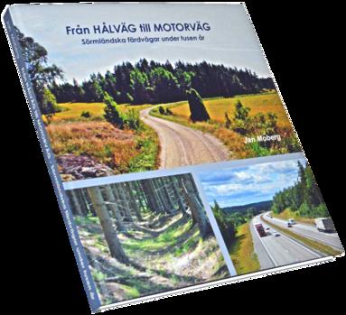 bokomslag Från hålväg till motorväg : sörmländska färdvägar under tusen år