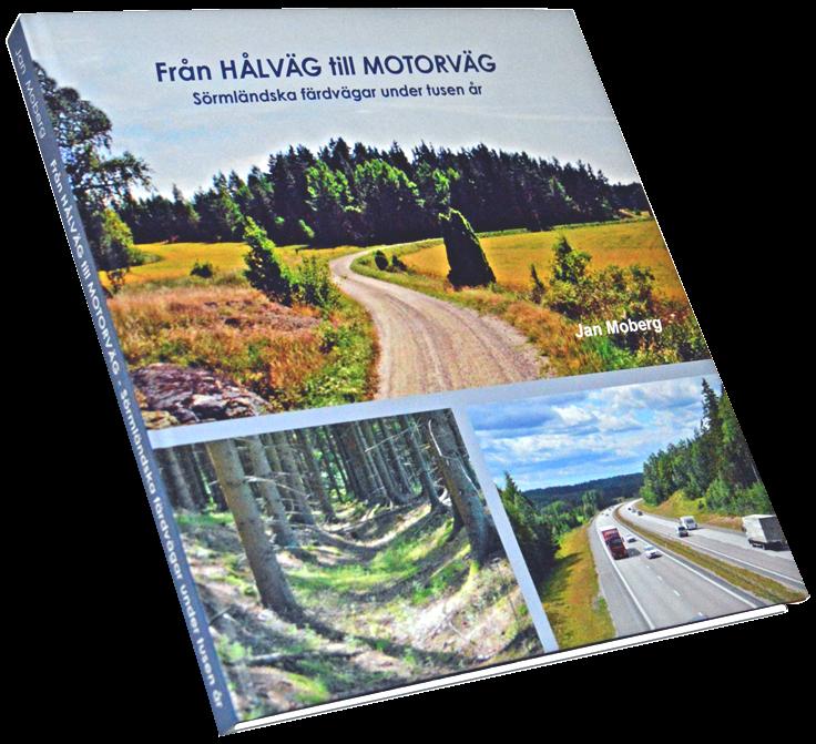 Från hålväg till motorväg : sörmländska färdvägar under tusen år 1