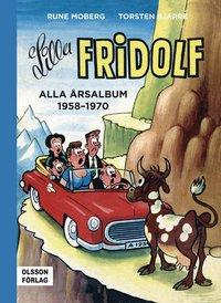 bokomslag Lilla Fridolf. Alla årsalbum 1958-1970