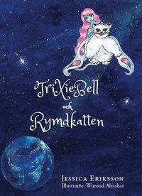 bokomslag TriXieBell och Rymdkatten