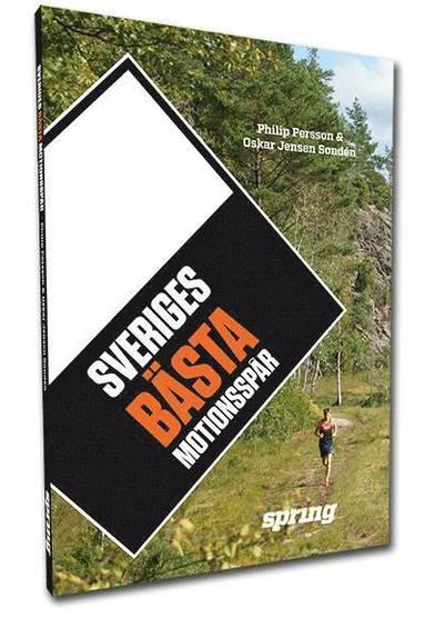bokomslag Sveriges bästa motionsspår
