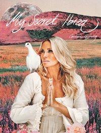 bokomslag My Secret Ibiza - Carolina Gynning
