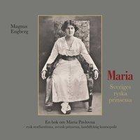 bokomslag Maria : Sveriges ryska prinsessa