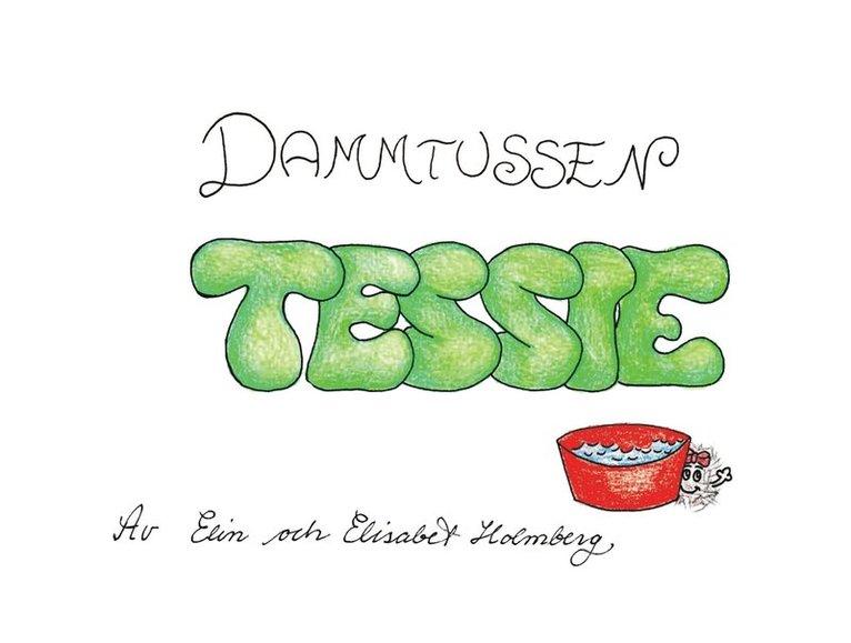 Dammtussen Tessie 1