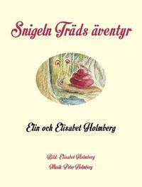 bokomslag Snigeln Träds äventyr