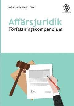 bokomslag Affärsjuridik : författningskompendium