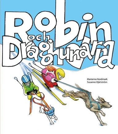 bokomslag Robin och draghundarna