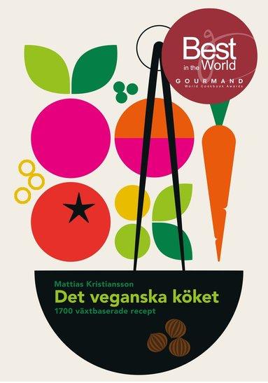 bokomslag Det veganska köket : 1700 växtbaserade recept