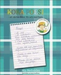 bokomslag Koka Poesi - att skriva dikter för och med barn