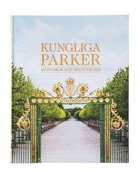 bokomslag Kungliga parker : människor och berättelser