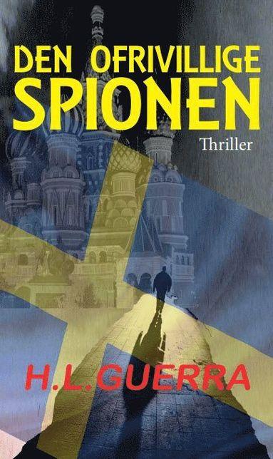 bokomslag Den ofrivillige spionen