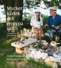 bokomslag Mycket kärlek och en nypa salt : Österlen, mat och andra frestelser